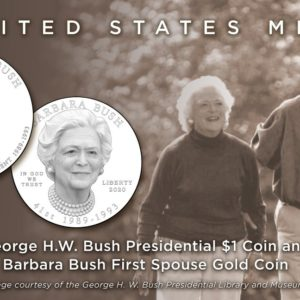 United States Mint Announces Designs for George H.W. Bush Presidential $1 Coin and Barbara Bush First Spouse Gold Coin