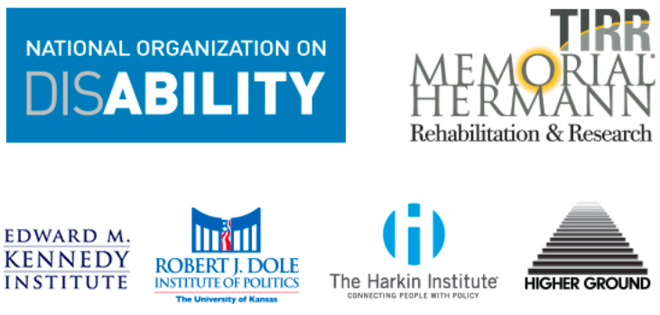 Logos of National Organization on Disability; TIRR Memorial Hermann Rehabilitation & Research; Edward M. Kennedy Institute; Robert J. Dole Institute of Politics, The University of Kansas; The Harkin Institute; Higher Ground.